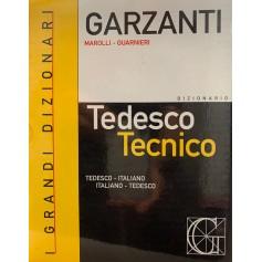 GARZANTI I GRANDI DIZIONARI - TEDESCO TECNICO di Marolli Guarnieri