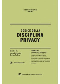 Codice della Disciplina Privacy di Bolognini, Pelino