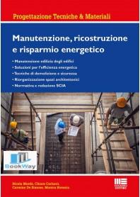 MANUTENZIONE, RICOSTRUZIONE E RISPARMIO ENERGETICO
