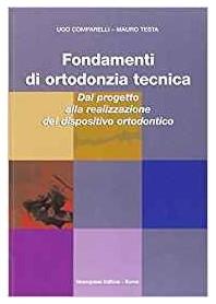 Fondamenti di ortodonzia tecnica di Comparelli