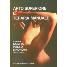 Arto superiore e terapia manuale vol.2 di Fried