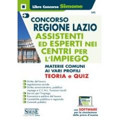 Concorso Regione Lazio Assistenti ed Esperti nei Centri per l'Impiego Materie Comuni ai Vari Profili Teoria e Quiz