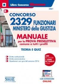 Concorso 2329 Funzionari Ministero della Giustizia Manuale per la Prova Preselettiva Comune a Tutti i Profili