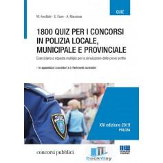 1800 quiz per i concorsi in polizia locale, municipale e provinciale