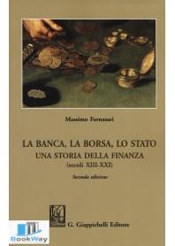 la banca, la borsa, lo stato una storia della finanza (secoli xiii-xxi)