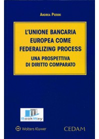 unione bancaria europea come federalizing process (l')