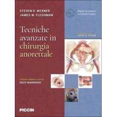 Tecniche Avanzate in Chirurgia Anorettale di Wexner, Flesham