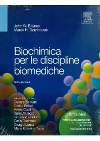 Biochimica Per Le Discipline Biomediche di John W. Baynes, Marek H. Dominiczak