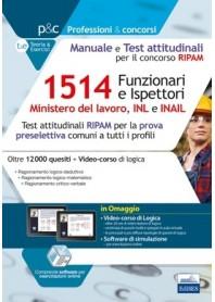 Concorso RIPAM 1514 Funzionari e Ispettori Ministero del Lavoro, nell'INL e nell'INAIL Manuale e Test Attitudinali Preselettiva