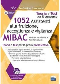 Concorso MIBAC 1052 Assistenti alla Fruizione, Accoglienza e Vigilanza Teoria e Test Prova Preselezione
