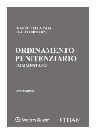 Ordinamento Penitenziario Commentato di Della Casa, Giostra