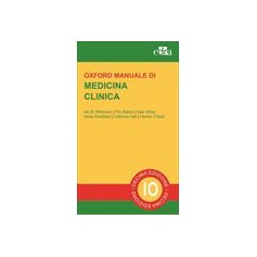Oxford Manuale di Medicina Clinica di Wilkinson, Raine, Wiles, Goodhart, Hall, O' Neill