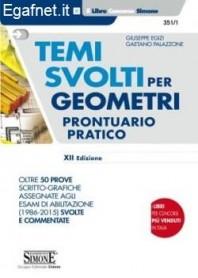 Temi Svolti Per Geometri - Prontuario Pratico di Giuseppe Egizi, Gaetano Palazzone