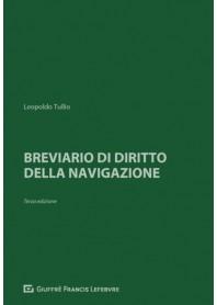 Breviario di Diritto della Navigazione di Tullio