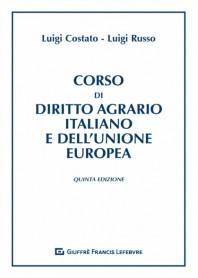 Corso di Diritto Agrario Italiano e dell' Unione Europea di Costato, Russo