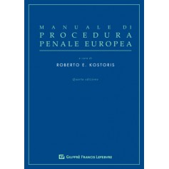 Manuale di Procedura Penale Europea di Kostoris