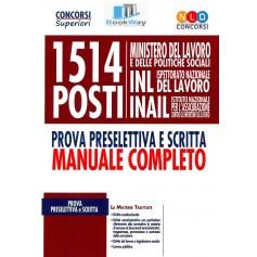 1514 posti ministero del lavoro, inl, inail. manuale completo per la prova preselettiva