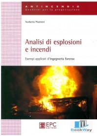 analisi di esplosioni e incendi