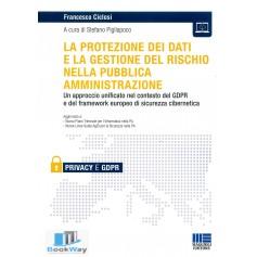 protezione dei dati e la gestione del rischio nella pubblica amministrazione