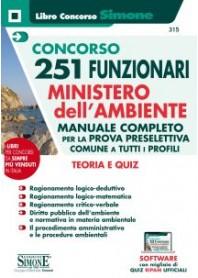 Concorso 251 Funzionari Ministero dell'Ambiente Manuale Completo per la Prova Preselettiva Comune a Tutti i Profili