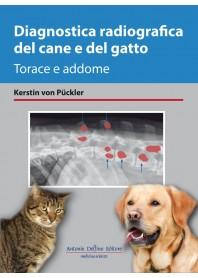 Diagnostica Radiografica del Cane e del Gatto di Pückler