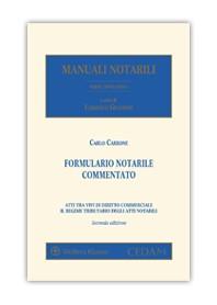 Formulario Notarile Commentato Atti tra Vivi di Diritto Commerciale - Regime Tributario di Carbone