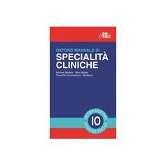 Oxford Manuale di Medicina di Specialita' Cliniche di Baldwin, Hjelde, Goumalatsou, Myers