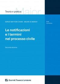 Notificazioni e i Termini nel Processo Civile di Di Marzio, Matteini Chiari