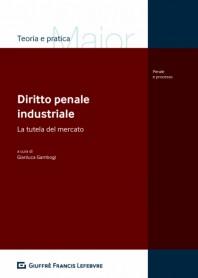 Diritto Penale Industriale di Gambogi