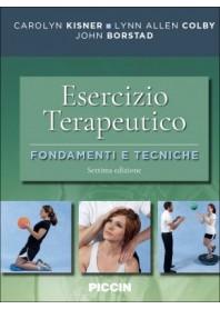 L'Esercizio Terapeutico Fondamenti e Tecniche di Kisner, Colby, Borstad