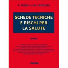 Schede Tecniche e Rischi per la Salute Vol.III di Tomei, Candura