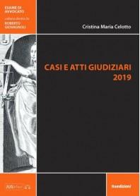 Casi e Atti Giudiziari 2019 di Celotto