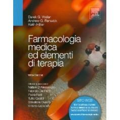 Farmacologia Medica Ed Elementi Di Terapia di Derek G. Waller, Andrew G. Renwick, Keith Hillier
