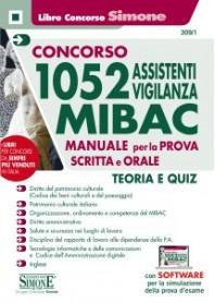 Concorso 1052 Assistenti Vigilanza MIBAC Manuale per la Prova Scritta e Orale