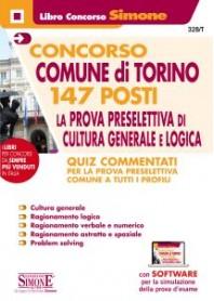 Concorso Comune di Torino 147 Posti Prova Preselettiva di Cultura Generale e Logica Quiz Commentati
