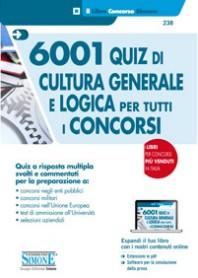 6001 Quiz di Cultura Generale e Logica per Tutti i Concorsi