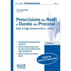 Prescrizione dei Reati e Durata dei Processi Dopo la legge Spazzacorrotti (L. 3/2019) di Scognamiglio