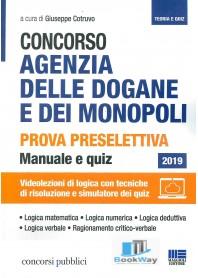 concorso agenzia delle dogane e dei monopoli - prova preselettiva  - manuale e quiz - 2019