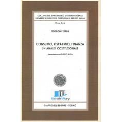 consumo risparmio finanza - un'analisi costituzionale