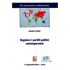 regolare i partiti politici contemporanei