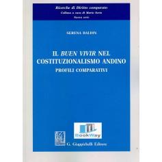buen vivir nel costituzionalismo andino (il)