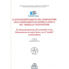 sovraindebitamento del consumatore negli ordinamenti di matrice latina e nel modello statunitense