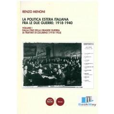 politica estera italiana fra le due guerre : 1918 - 1940 (la)