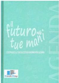 agenda - il futuro nelle tue mani