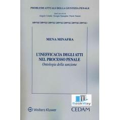inefficacia degli atti nel processo penale (l')