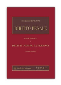 Diritto Penale Parte Speciale Vol.I Delitti Contro La Persona di Mantovani