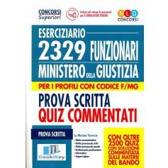 2329 funzionari ministero della giustizia - per i profili con codice f-mg - prova scritta quiz commentati