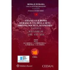 chang'an e roma - eurasia e via della seta - diritto, societa', economia
