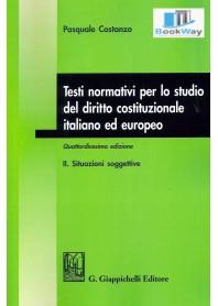 testi normativi per lo studio del diritto costituzionale italiano ed europeo. ii.