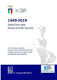 1949-2019 sett'antanni della rivista di diritto sportivo
